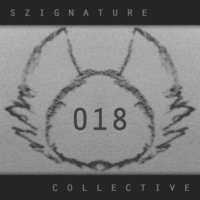 The Szignature Collective :: 018