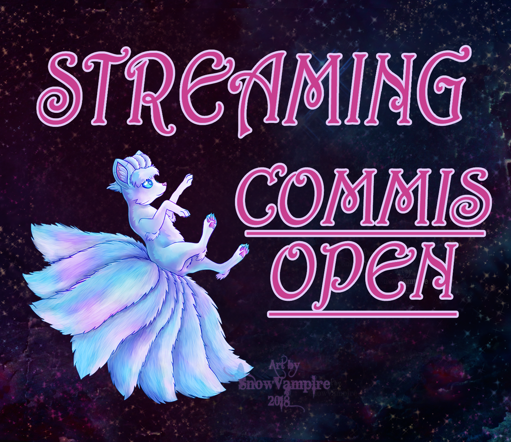 Most recent image: Streaming Open Commissions