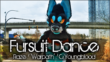 Fursuit Dance / Raze / 'Warpath' //